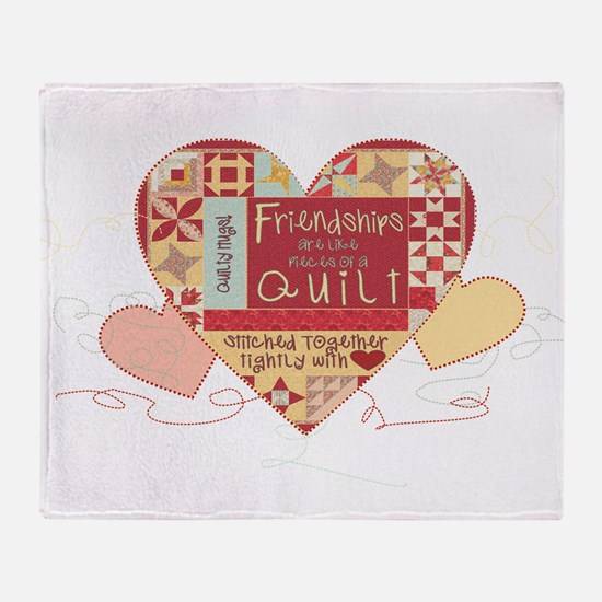 Friendships are like Quilts in Hearts Throw Blanke