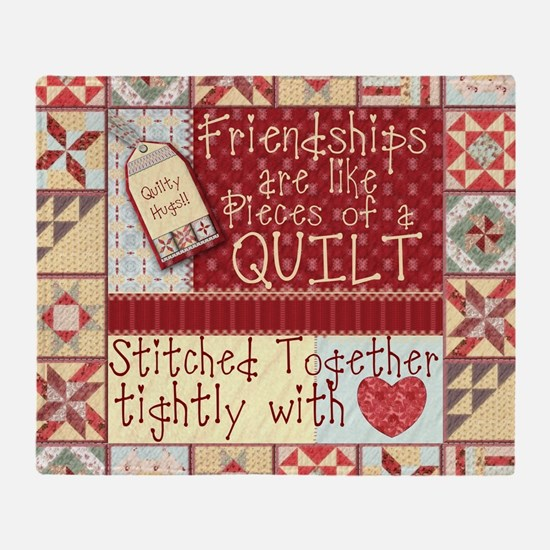 Friendships are Like Quilts Throw Blanket