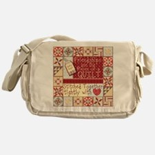 Friendships are Like Quilts Messenger Bag