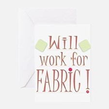 Will Work For Fabric Greeting Cards