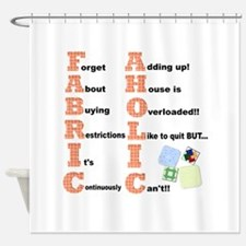 FABRICAHOLIC1.png Shower Curtain