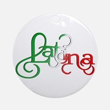 Proud to be a Latina! Round Ornament