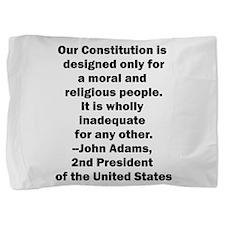 John Adams Quote Pillow Sham