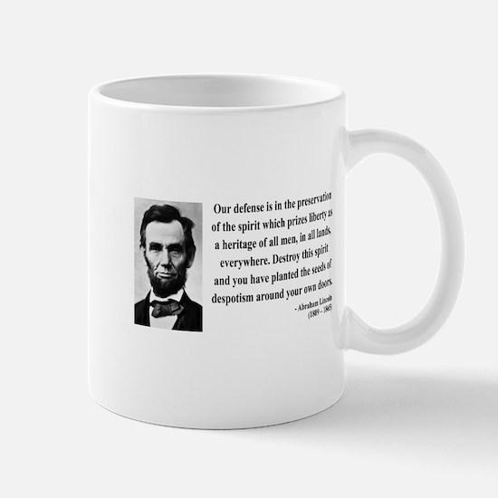 Abraham Lincoln 4 Mug