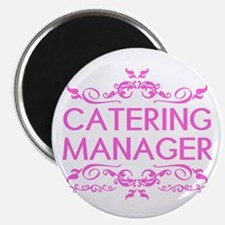"""Catering: Catering Manager 2.25"""" Magnet (10 pack)"""