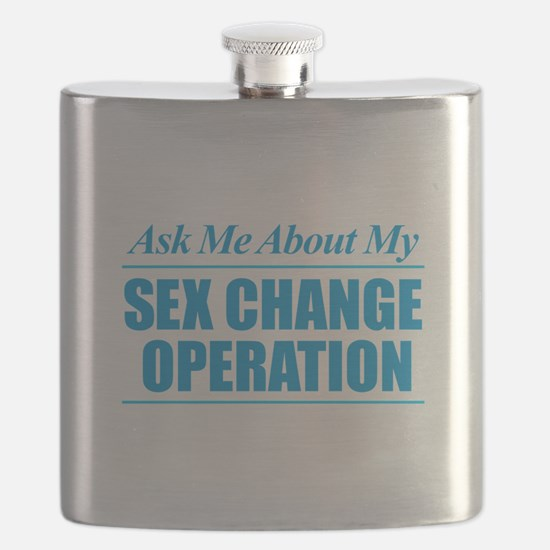 Ask Me About My Sex Change Operation Flask