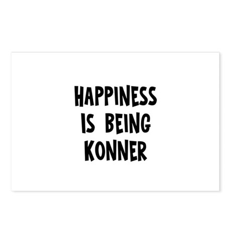 Happiness is being Konner Postcards (Package of 8)