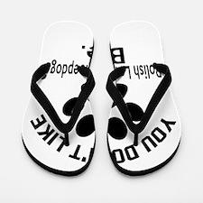 You Do Not Like Polish Lowland Sheep Do Flip Flops