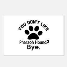 You Do Not Like Pharaoh H Postcards (Package of 8)