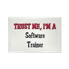 Trust Me I'm a Software Trainer Rectangle Magnet