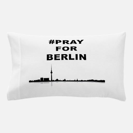 #Pray for Berlin Skyline Pillow Case