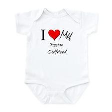 I Love My Russian Girlfriend Infant Bodysuit