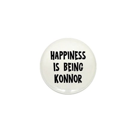 Happiness is being Konnor Mini Button