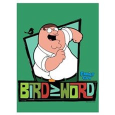Bird Is The Word Wall Art Poster