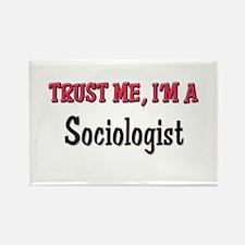 Trust Me I'm a Sociologist Rectangle Magnet