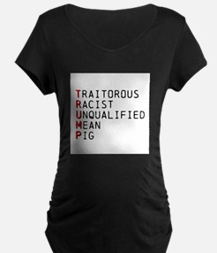T is for Traitorous Maternity T-Shirt
