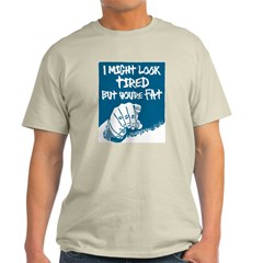YOUR FAT Ash Grey T-Shirt