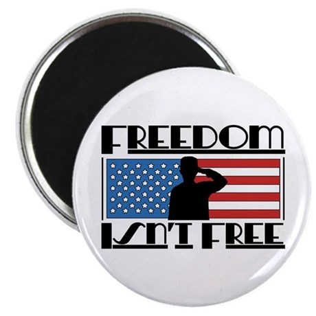 "Freedom Isn't Free 2.25"" Magnet (100 pack)"