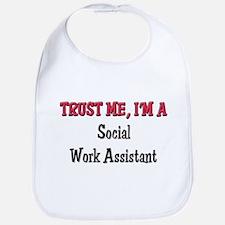 Trust Me I'm a Social Work Assistant Bib