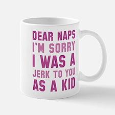 Dear Naps Mug