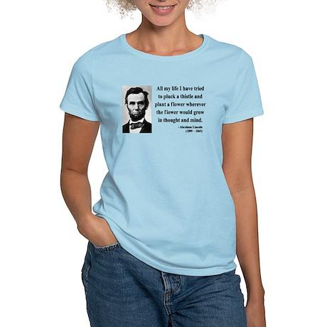Abraham Lincoln 10 Women's Light T-Shirt