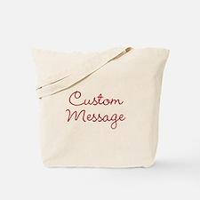 Simple Large Custom Script Message Tote Bag