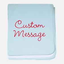 Simple Large Custom Script Message baby blanket