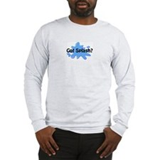 Got Splash? Front & Back Long Sleeve T-Shirt