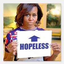 "Michelle Obama Hopeless Square Car Magnet 3"" x 3"""