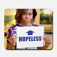 Michelle Obama Hopeless Mousepad