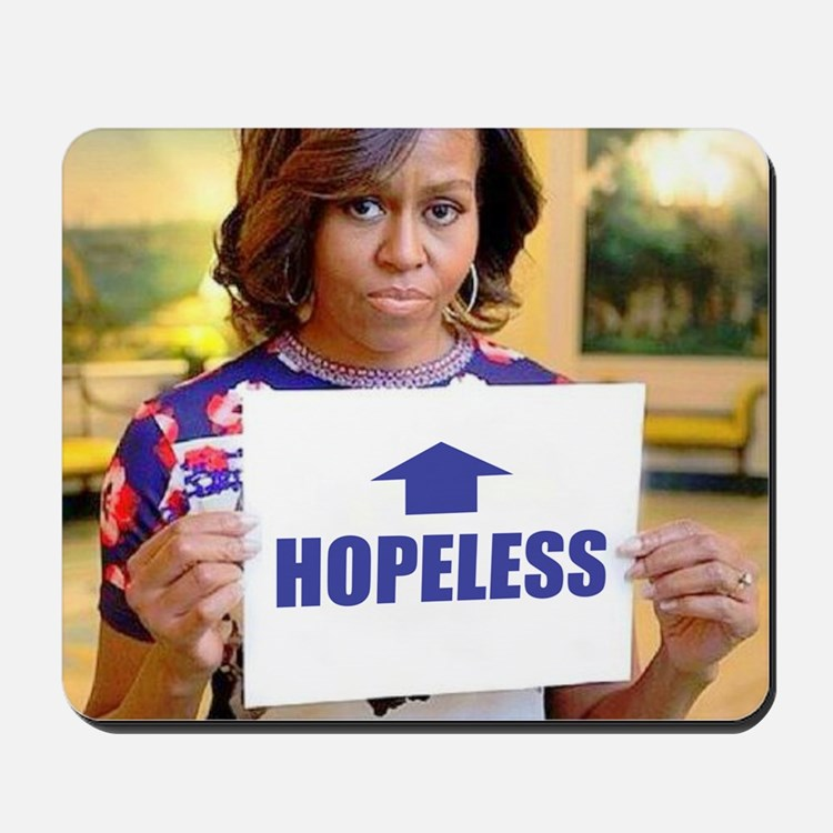Michelle Obama Hopeless Mousepad