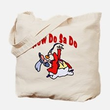 Now Do Sa Do Tote Bag