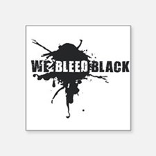 We Bleed Black Sticker