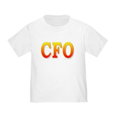 CFO - Chief Financial Officer Toddler T-Shi