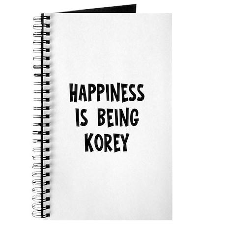 Happiness is being Korey Journal