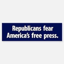 Republicans Fear A Free Press Bumper Bumper Bumper Sticker