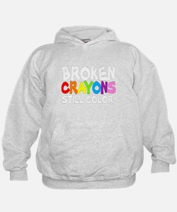 BROKEN CRAYONS STILL COLOR Sweatshirt
