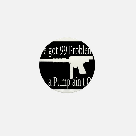 99 Problems Mini Button (10 pack)
