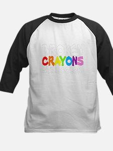 BROKEN CRAYONS STILL COLOR Kids Baseball Jersey