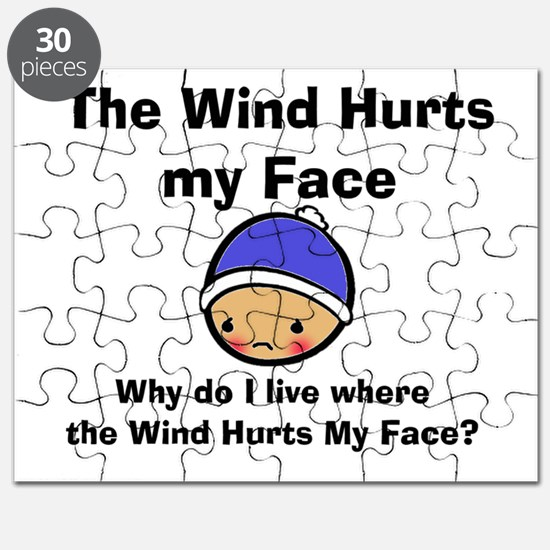 THE WIND HURTS MY FACE Puzzle