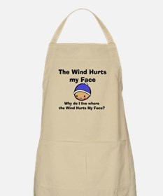 THE WIND HURTS MY FACE Apron