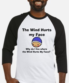 THE WIND HURTS MY FACE Baseball Jersey