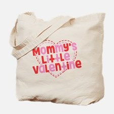 Mommy's Little Valentine Tote Bag
