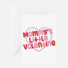 Mommy's Little Valentine Greeting Card