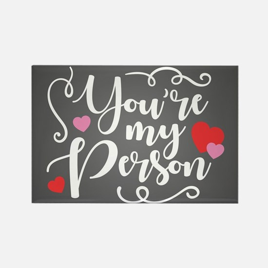 You're My Person Rectangle Magnet
