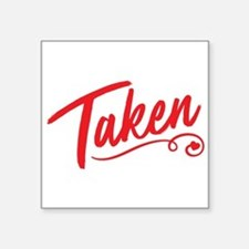 "Taken Square Sticker 3"" x 3"""