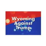Wyoming Against Trump Magnets