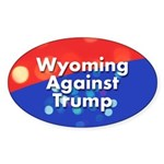 Wyoming Against Trump Sticker