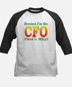 Because I'm the CFO Tee