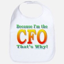 Because I'm the CFO Bib